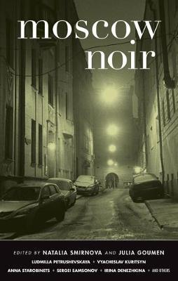 Moscow Noir - Akashic Noir (Paperback)