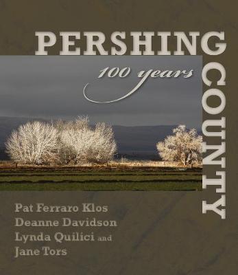 Pershing County: 100 Years (Hardback)
