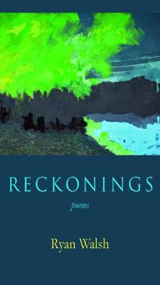 Reckonings: Poems (Paperback)