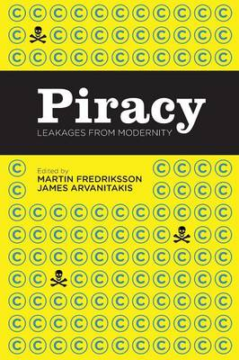 Piracy: Leakages from Modernity (Paperback)