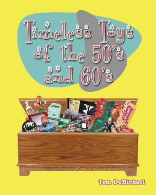 Timeless Toys of the 50s and 60s (Paperback)