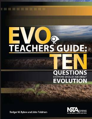 EVO Teachers Guide: Ten Questions Everyone Should Ask About Evolution (Paperback)