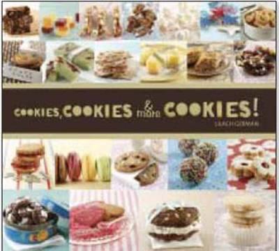 Cookies, Cookies, And More Cookies! (Paperback)