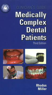 Clinician's Guide Medically Complex Dental Patients