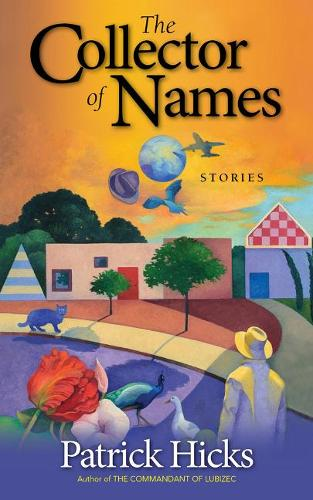 The Collector of Names: Stories (Paperback)