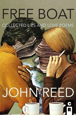 Free Boat: Collected Lies and Love Poems (Paperback)