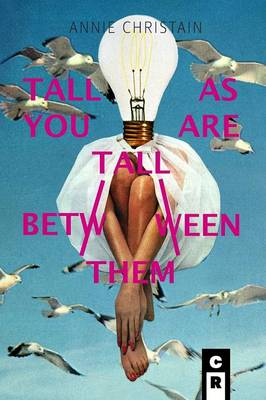 Tall as You Are Tall Between Them (Paperback)