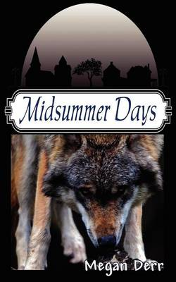 Midsummer Days: Tales of Midsummer's Night (Paperback)