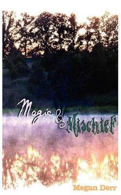 Magic & Mischief (Paperback)