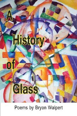 A History of Glass (Paperback)