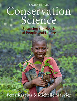 Conservation Science: Balancing the Needs of People and Nature (Paperback)