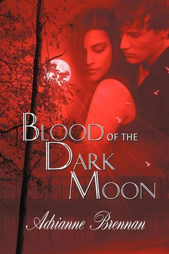 Blood of the Dark Moon (Paperback)