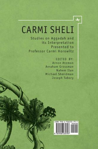 Carmi Sheli: Studies on Aggadah and its Interpretation Presented to Professor Carmi Horowitz - Touro College Press Books (Hardback)