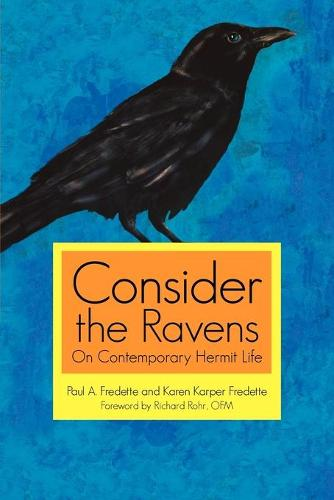 Consider the Ravens: On Contemporary Hermit Life (Paperback)