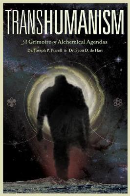 Transhumanism: A Grimoire of Alchemical Agendas (Paperback)