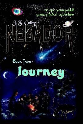 Nebador Book Two: Journey (Hardback)