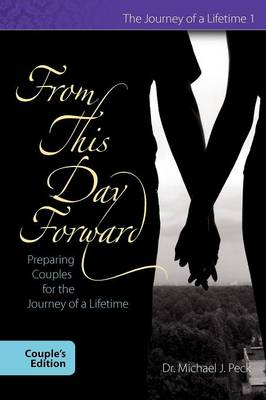 From This Day Forward Couple's Edition (Paperback)