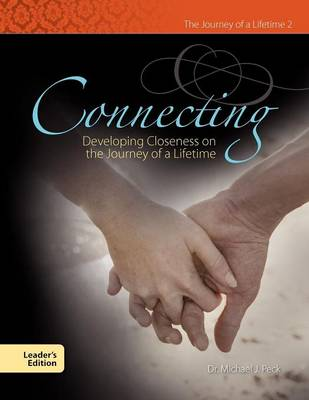 Connecting Developing Closeness on the Journey of a Lifetime (Paperback)