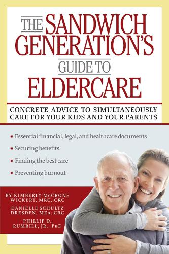 The Sandwich Generation's Guide to Eldercare (Paperback)