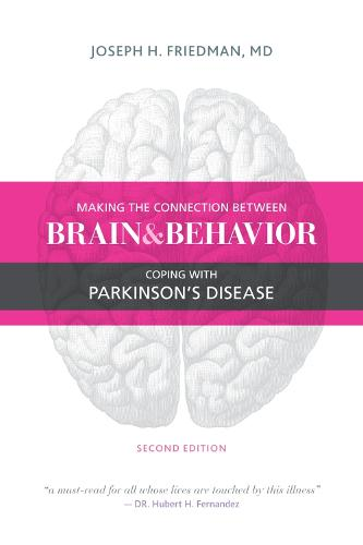 Making the Connection Between Brain & Behavior: Coping with Parkinson's Disease (Paperback)