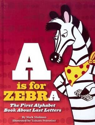 A is for Zebra (Paperback)