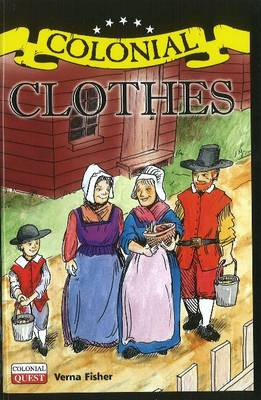Colonial Clothes - Colonial Quest (Hardback)
