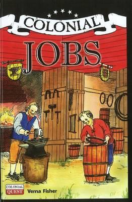 Colonial Jobs - Colonial Quest (Hardback)