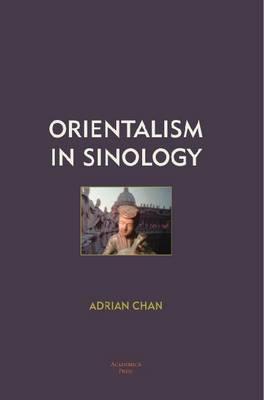 Orientalism in Sinology (Paperback)