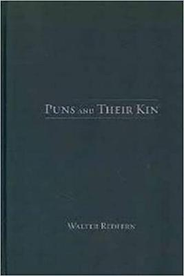Puns and Their Kin (Hardback)