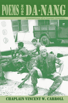 Poems from Danang, Recollections of a Combat Chaplain (Paperback)