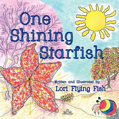 One Shining Starfish (Paperback)