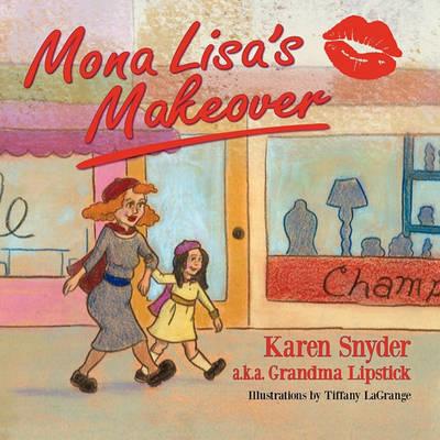 Mona Lisa's Makeover (Paperback)