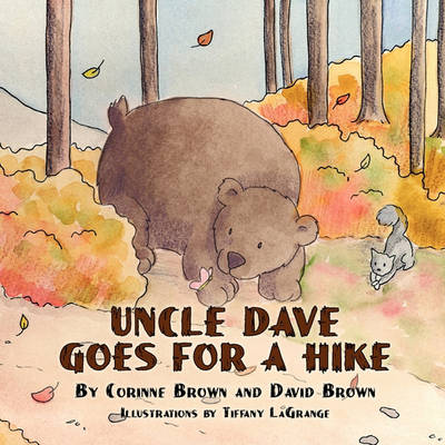 Uncle Dave Goes for a Hike (Paperback)