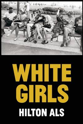 White Girls (Hardback)