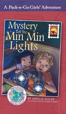 Mystery of the Min Min Lights: Australia 1 - Pack-N-Go Girls Adventures 9 (Hardback)