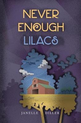 Never Enough Lilacs - Never Enough 3 (Paperback)