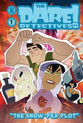 The Dare Detectives!: The Snow Pea Plot Volume 1 (Hardback)