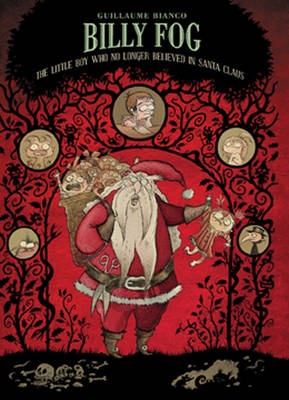 Billy Fog: Boy Who No Longer Believed in Santa Claus Volume 2 (Hardback)