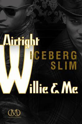 Airtight Willie & Me (Paperback)
