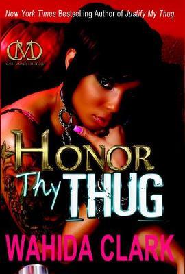 Honor Thy Thug (Hardback)