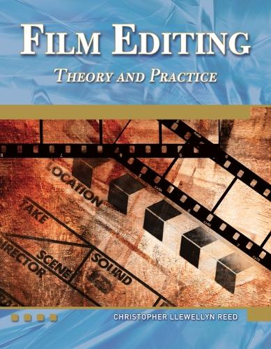 Film Editing Theory and Practice