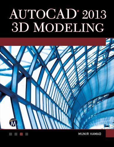 AutoCAD 2013: 3D Modeling