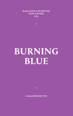 Burning Blue - New Lovers 6 (Paperback)