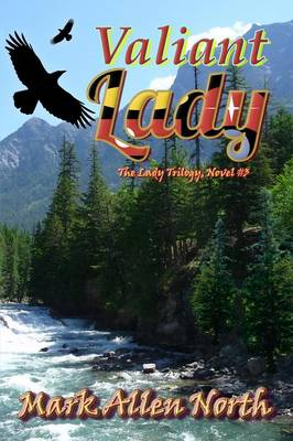 Valiant Lady: Novel #3 (Paperback)