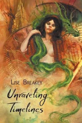 Unraveling Timelines (Paperback)