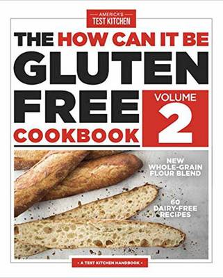 The How Can It Be Gluten-Free Cookbook Volume 2 (Paperback)