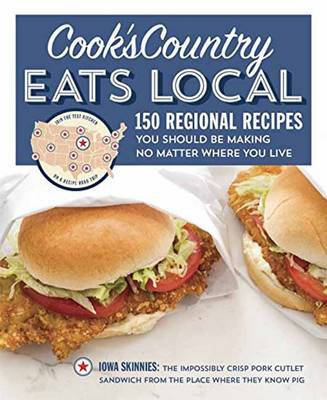 Cook's Country Eats Local (Paperback)