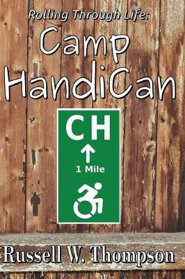 Rolling Through Life: Camp Handican (Paperback)
