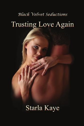 Trusting Love Again (Paperback)