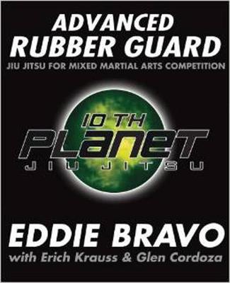 Advanced Rubber Guard: Jiu-Jitsu for Mixed Martial Arts Competition (Paperback)